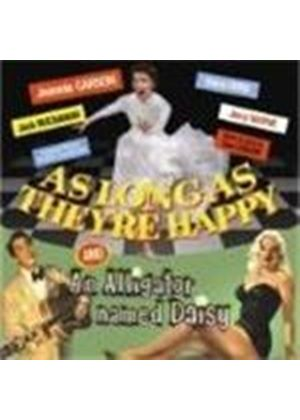 Various Artists - As Long As They're Happy/An Alligator Named Daisy [Remastered]