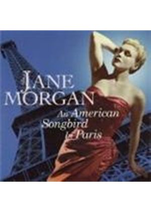 Jane Morgan - An American Songbird In Paris (Music CD)