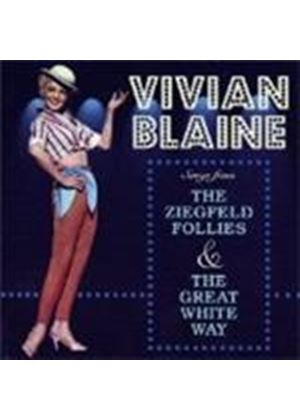 Vivian Blaine - Sings Songs From The Ziegfeld Follies/The Great White Way (Music CD)