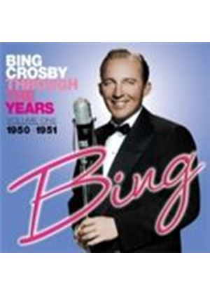 Bing Crosby - Through The Years - Volume One