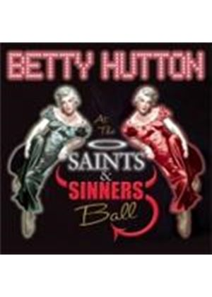 Betty Hutton - Betty Hutton At The Saints And Sinners Ball (Music CD)