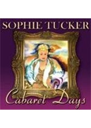 Sophie Tucker - Cabaret Days (Music CD)