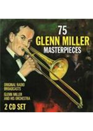 Glenn Miller & His Orchestra - 75 Glenn Miller Masterpieces (Original Radio Broadcasts) (Music CD)