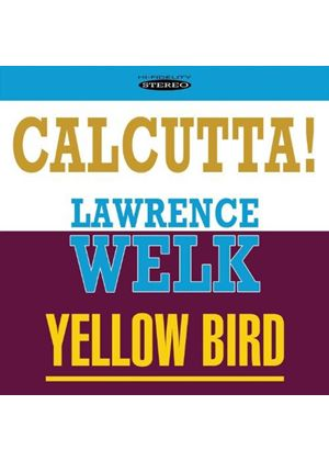 Lawrence Welk - Calcutta!/Yellow Bird [Remastered] (Music CD)