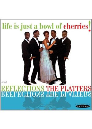 Platters (The) - Life is Just a Bowl of Cherries!/Reflections (Music CD)