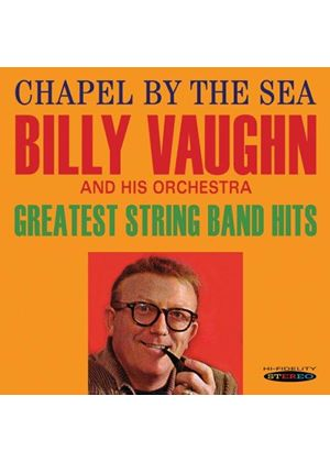 Billy Vaughn - Chapel By the Sea / Greatest String Band Hits (Music CD)