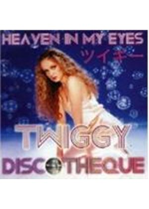 Twiggy - Heaven In My Eyes
