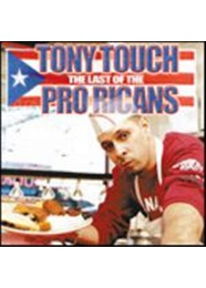 Tony Touch - Last Of The Pro-Ricans (Music CD)