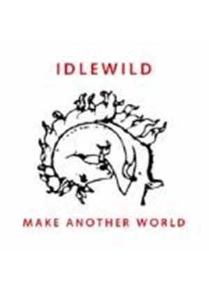 Idlewild - Make Another World (Music CD)