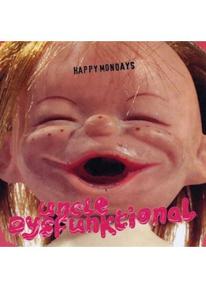 Happy Mondays - Uncle Dysfunktional (Music CD)