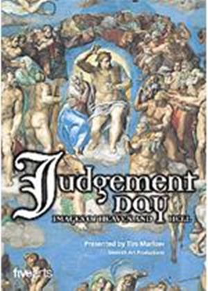 Tim Marlow Presents Judgement Day - Images Of Heaven And Hell