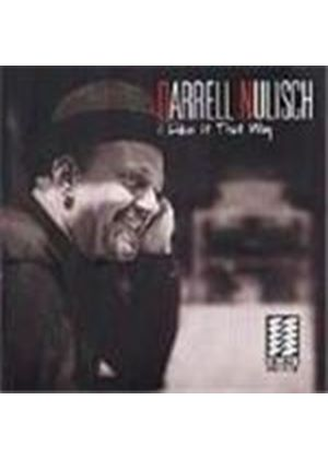 Darrell Nulisch - I Like It That Way