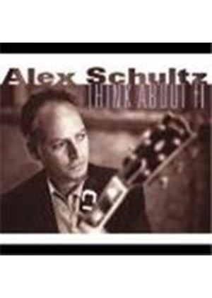 Alex Schultz - Think About It