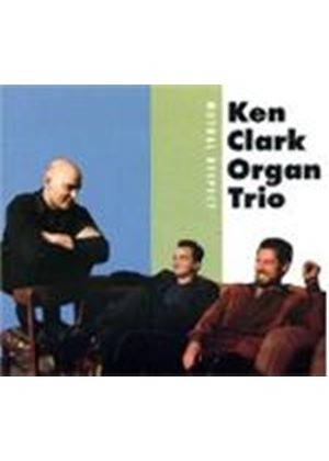 Ken Clark Organ Trio - Mutual Respect