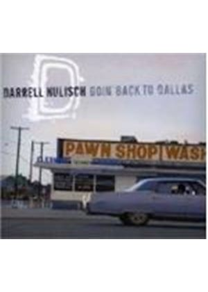 Darrell Nulisch - GOIN'BACK TO DALLAS