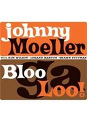 Johnny Moeller - Bloogaloo (Music CD)