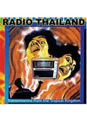 Various Artists - Radio Thailand - Transmissions From The Tropical Kingdom (Music CD)