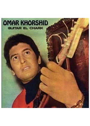 Omar Khorshid - Guitar El Chark (Guitar Of The Orient) (Music CD)