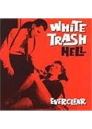Everclear - White Trash Hell