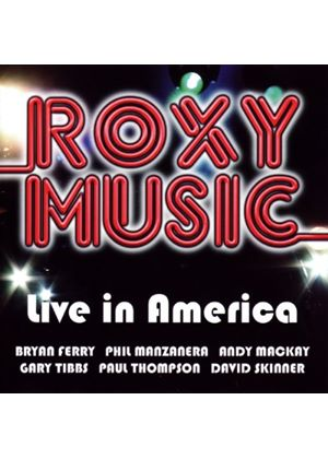 Roxy Music - Live In America