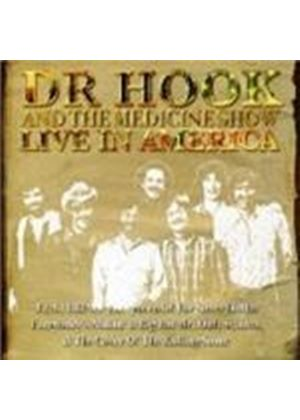 Dr Hook And The Medicine Show - Live In America (Music Cd)