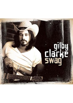 Gilby Clarke - Swag (Music CD)