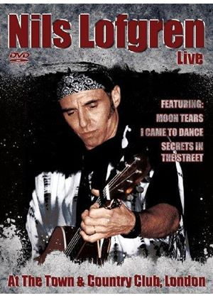 Nils Lofgren - Live at the Town & Country Club, London (+DVD)