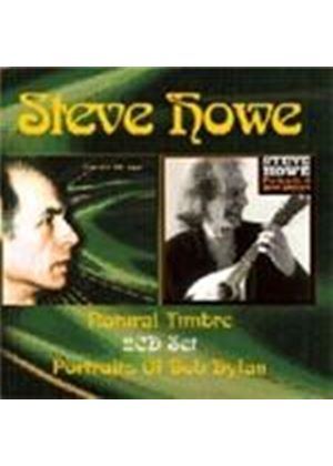 Steve Howe - Natural Timbre/Portraits Of Bob Dylan (Music CD)