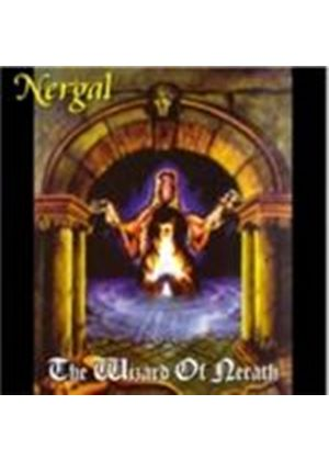 Nergal - Wizard Of Nerath, The (Music CD)