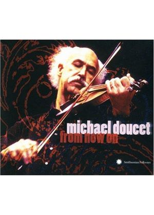 Michael Doucet - From Now On [US Import]