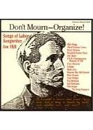 Various Artists - Don't Mourn - Organise (Songs Of Labour Songwriter Joe Hill)