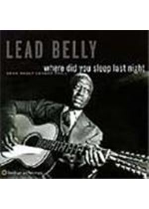 Leadbelly - Leadbelly Legacy Vol.1 (Where Did You Sleep Last Night)