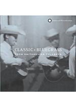 Various Artists - Classic Bluegrass From Smithsonian Folkways (Music CD)