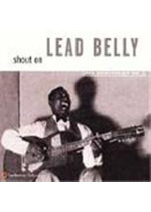 Leadbelly - Leadbelly Legacy Vol.3 (Shout On)