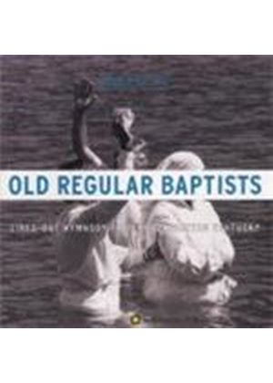 Various Artists - Old Regular Baptists (Lined Out Hymnody From South Eastern Kentucky)