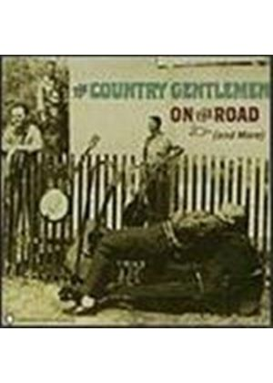 Country Gentlemen - On The Road And More