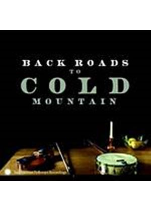 Various Artists - Back Roads To Cold Mountain (Music CD)