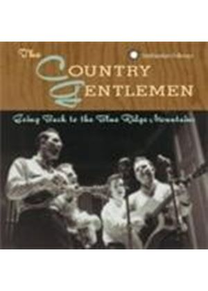 The Country Gentlemen - Going Back To The Blue Ridge Mountains (Music CD)