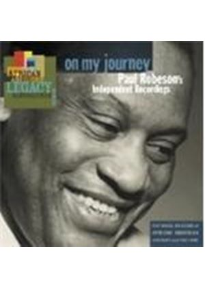 Paul Robeson - On My Journey: Independent Recordings