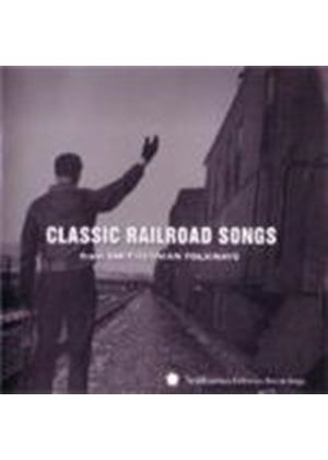 Various Artists - Classic Railroad Songs From Smithsonian Folkways