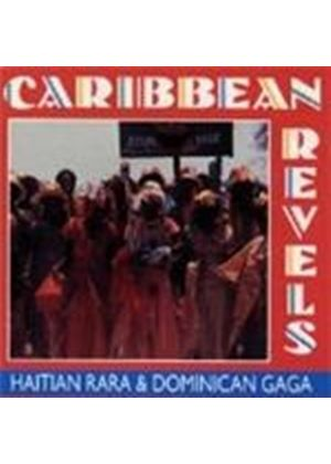 Various Artists - Caribbean Revels: Haitian Rara