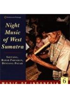 Various Artists - Indonesia 6: Night Music West Sumatra