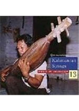 Various Artists - Indonesia - The Music Of Indonesia Vol.13 (Kalimantan Strings)