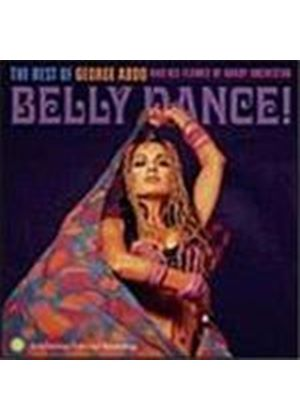 George Abdo & His Flames Of Araby Orchestra - Belly Dance (The Best Of George Abdo & His Flames Of Araby Orchestra)