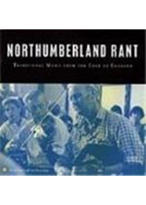 Various Artists - Northumberland Rant (Traditional Music From The Edge Of England)