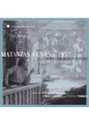 Various Artists - Matanzas Cuba Ca. 1957 (Afro-Cuban Sacred Music From The Countryside)