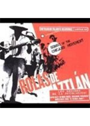 Various Artists - Rolas De Aztalan (Songs Of The Chicano Movement)