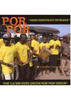 La Drivers Union Group - Por Por: Honk Horn Music Of Ghana [Australian Import]