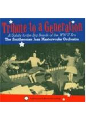 Smithsonian Jazz Masterworks Orchestra - Tribute To A Generation: Salute To The Big Bands
