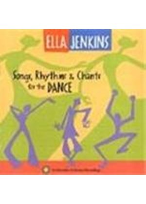 Ella Jenkins - Songs Rhythms And Chants For The Dance